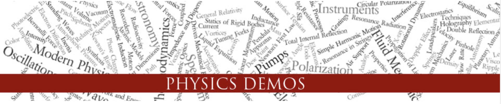 Physics Demos
